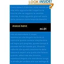 mi-51 (Italian Edition)