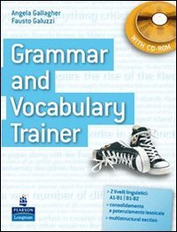 Grammar and vocabulary trainer. Student's book. Per le Scuole superiori. Con CD-ROM
