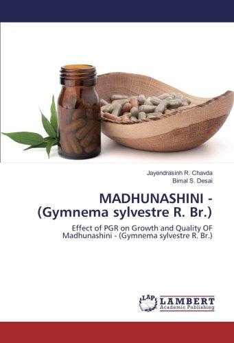 MADHUNASHINI - (Gymnema sylvestre R. Br.): Effect of PGR on Growth and Quality OF Madhunashini - (Gymnema sylvestre R. Br.)