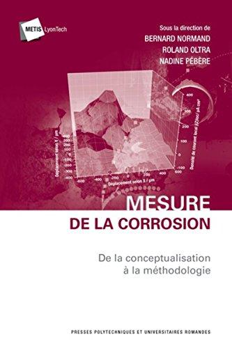 Mesure de la corrosion: De la conceptualisation à la méthodologie.
