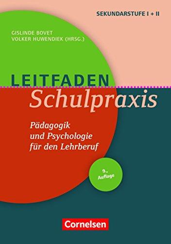 Leitfaden Schulpraxis (10. Auflage): Pädagogik und Psychologie für den Lehrberuf. Buch