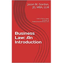 Business Law: An Introduction: Free in PDF or Web-browser at TheBusinessProfessor.com (English Edition)