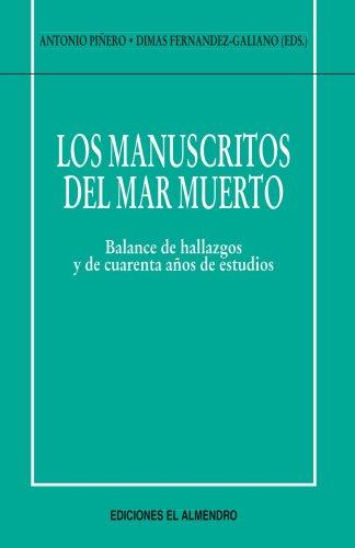 Los Manuscritos Del Mar Muerto (En torno al nuevo Testamento) por Antonio Piñero