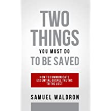 Two Things You Must Do To Be Saved