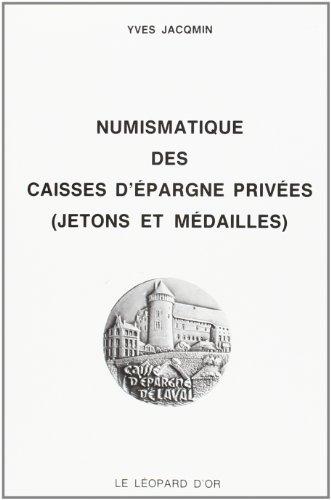 Numismatique des Caisses d'épargne privées (jétons et médailles)