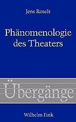 Phänomenologie des Theaters (Übergänge)