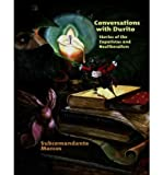 [(Conversations with Durito: Stories of the Zapatistas and Neoliberalism )] [Author: Subcomandante Marcos] [Mar-2006]