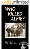 Who Killed Alfie? (Hawker of the Yard Book 4)