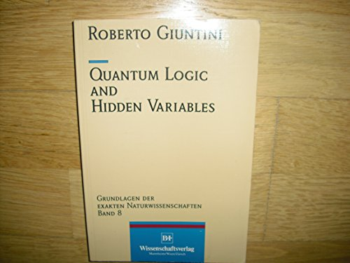 Quantum Logic and Hidden Variables