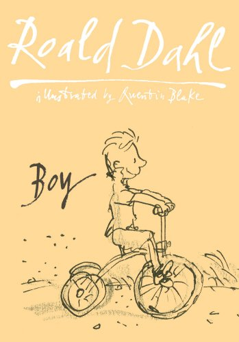 Boy: Tales Of Childhood: Autobiography por Roald Dahl