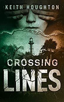 Crossing Lines (Gabe Quinn Thriller Series Book 2) (English Edition) par [Houghton, Keith]