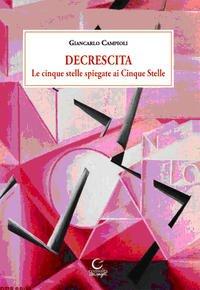 Le cinque stelle spiegate ai Cinque Stella por Giancarlo Campioli