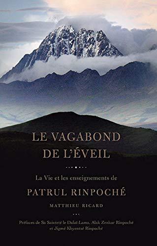 Le vagabond de l'éveil : La vie et les enseignements de Patrul Rinpoché