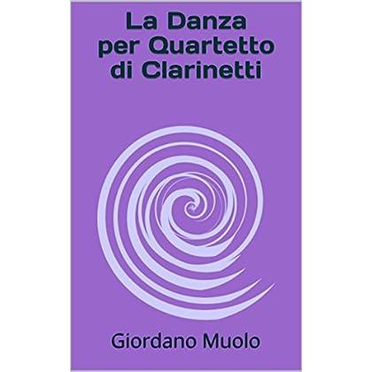 La Danza Per Quartetto Di Clarinetti