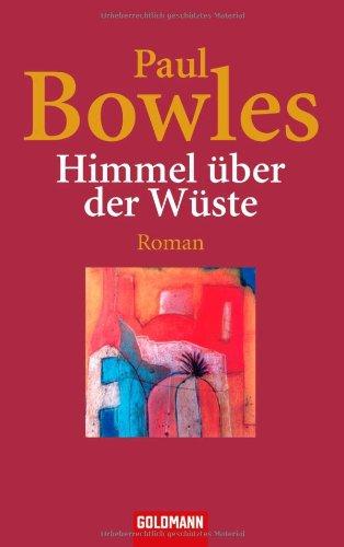 Buchseite und Rezensionen zu 'Himmel über der Wüste: Roman' von Paul Bowles