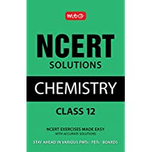 NCERT Solutions Chemistry - Class 12