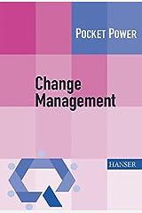 Change Management: 7 Methoden für die Gestaltung von Veränderungsprozessen Taschenbuch