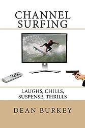 Channel Surfing: Laughs, Chills, Suspense, Thrills