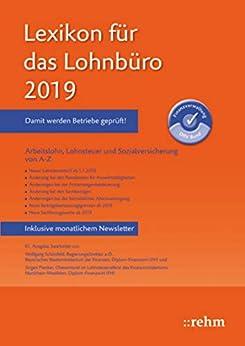 Descargar Epub Lexikon für das Lohnbüro 2019 (E-Book EPUB): Arbeitslohn, Lohnsteuer und Sozialversicherung von A-Z