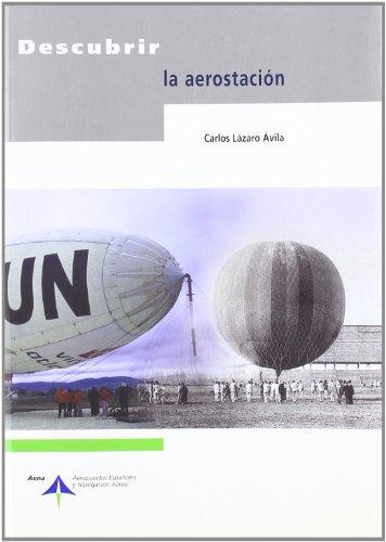 Descubrir la aerostación por Carlos Lazaro