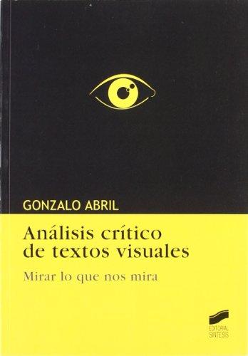 Análisis crítico de textos visuales por Gonzalo Abril Curto