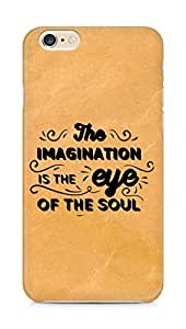 Amez The Imagination is the Eye of the Soul Back Cover For Apple iPhone 6s Plus