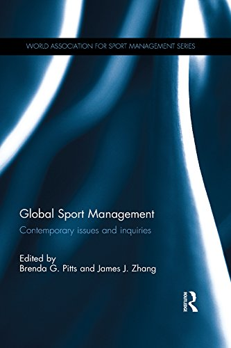 Global Sport Management: Contemporary issues and inquiries (World Association for Sport Management Series Book 1) (English Edition)