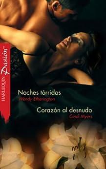 Noches tórridas/Corazón al desnudo (Pasión) de [ETHERINGTON, WENDY, CINDI MYERS]