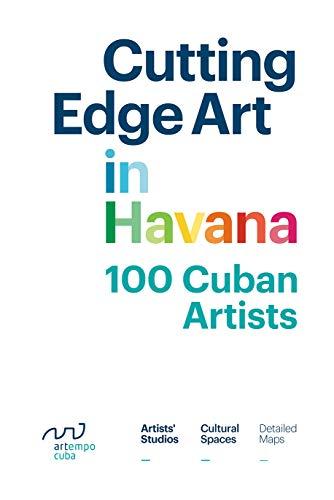 Cutting Edge Art in Havana