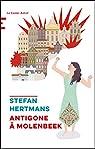 Antigone à Molenbeek par Hertmans