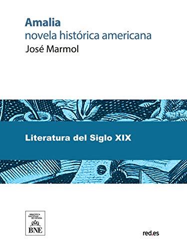 Amalia novela histórica americana