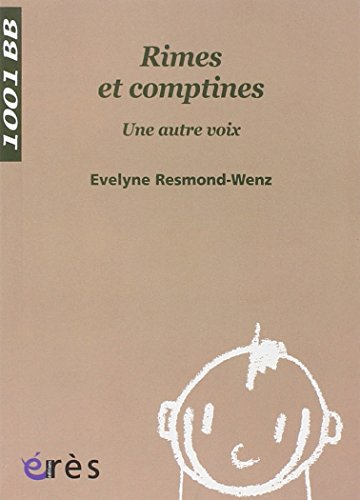 Rimes et comptines : Une autre voix par Evelyne Resmond-Wenz