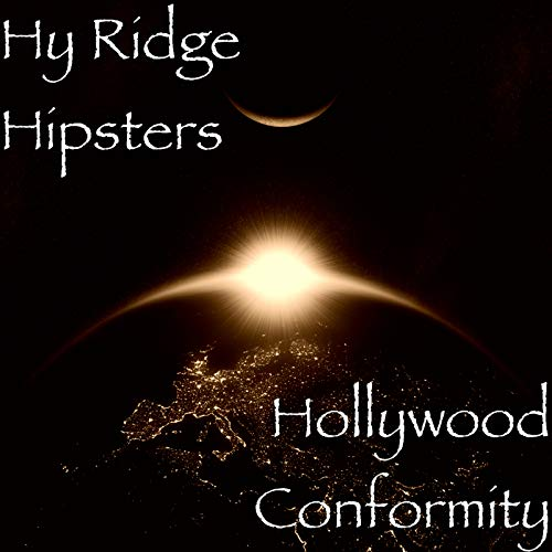 Hollywood-hipster (Hollywood Conformity)