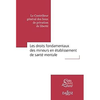 Les droits fondamentaux des mineurs en établissement de santé mentale - Nouveauté: Rapport thématique CGLPL