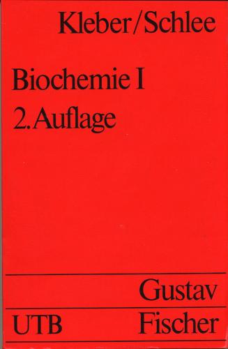 Biochemie 1. Allgemeine und funktionelle Biochemie.