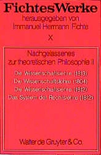 Werke, 11 Bde., Bd.10, Nachgelassenes zur theoretischen Philosophie II.