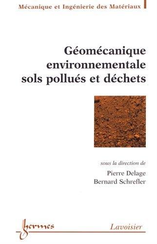 Géomécanique environnementale : sols pollués et déchets