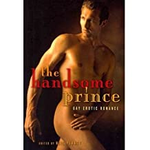 [{ The Handsome Prince: Gay Erotic Romance By Plakcy, Neil ( Author ) Jun - 01- 2011 ( Paperback ) } ]