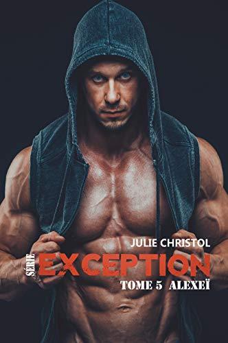 Série Exception: Alexeï par