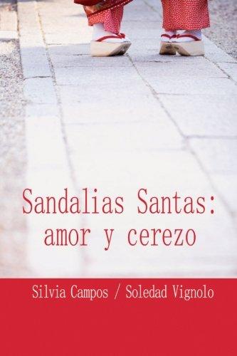 Sandalias Santas : amor y cerezo