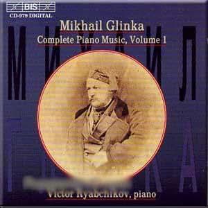 Glinka - Complete Piano Music, Volume 1 - Victor Ryabchikov (CD)