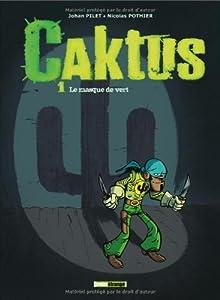 """Afficher """"Caktus n° 1 Le masque de vert"""""""