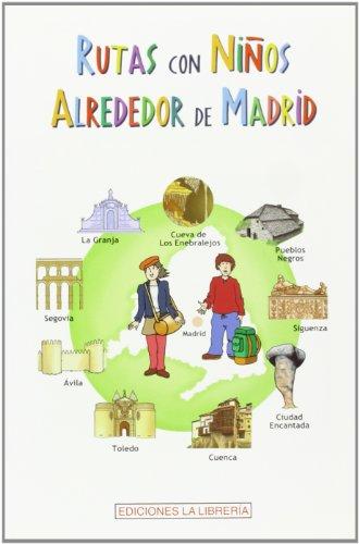 Rutas con niños alrededor de Madrid por Teresa Avellanosa