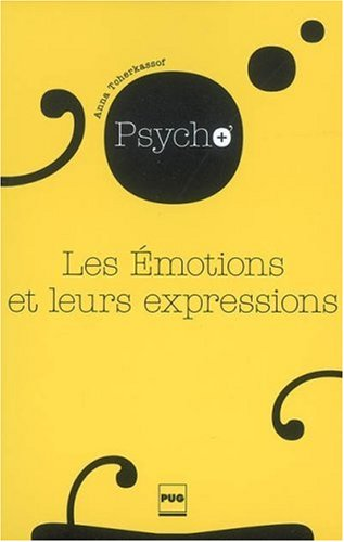 Les Emotions et leurs expressions