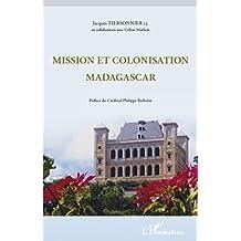 Mission et colonisation Madagascar