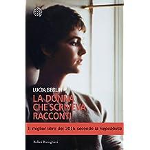 La donna che scriveva racconti (Italian Edition)