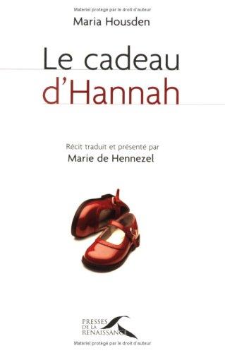 CADEAU D HANNAH par MARIA HOUSDEN