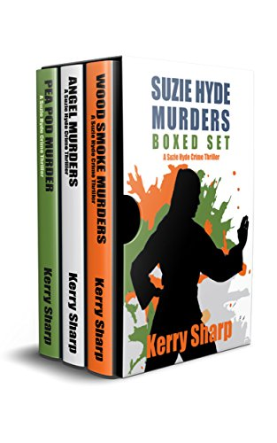 Book cover image for SUZIE HYDE CRIME THRILLER - BOXED SET: Anthology of Three Full Novels:- Pea Pod Murder, Angle Murders & Wood Smoke Murders (Suzie Hyde Thril