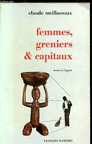 Femmes, greniers et capitaux (Textes à l'appui) par MEILLASSOUX Claude