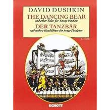 DER TANZBAER + ANDERE GESCHICHTEN - arrangiert für Klavier [Noten / Sheetmusic] Komponist: DUSHKIN DAVID